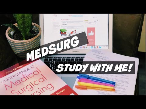 MED SURG STUDY WITH ME || NURSING SCHOOL STUDENT