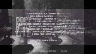 Beloch X Robin Zoot X Cibich X Lvcas Dope X Logic - Nultej Gádžo (prod. Kuci X Chips)
