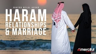 Haram Relationships & Marriage