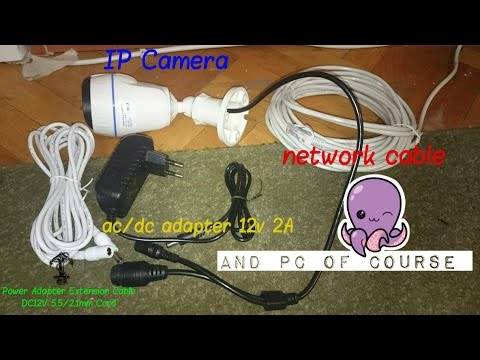 How To Connect IP Camera To PC DIY