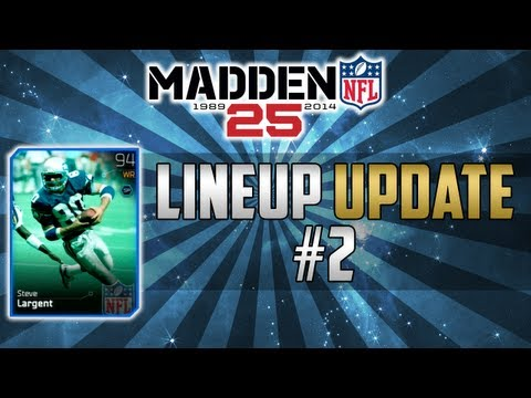 Madden 25 Ultimate Team | Lineup Update #2 Featuring Steve Largent | MUT 25