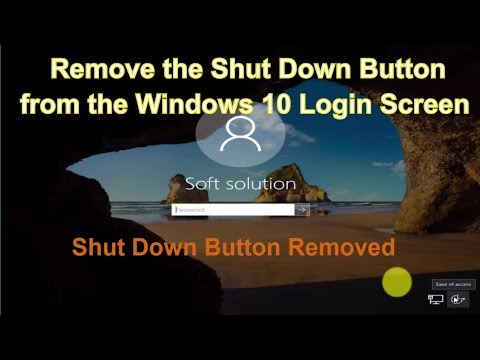 How to Remove the Shut Down Button from the Login Screen of Windows 10 Home, Pro or Enterprise,