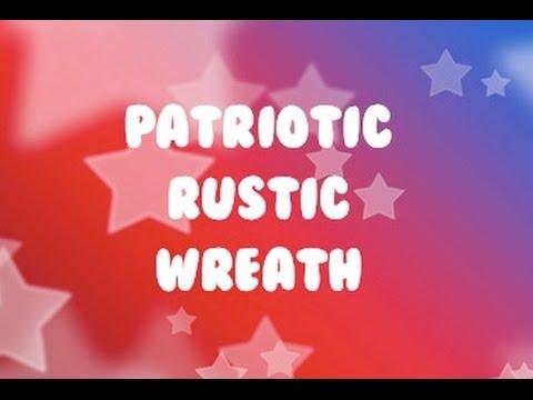 Patriotic Rustic Wreath