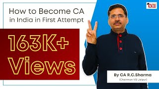 How to Become CA in India in First Attempt   By CA R.C.Sharma