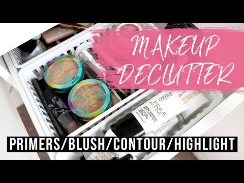 MAKEUP DECLUTTER 2018 | Primers, Blushes, Contours, Highlights