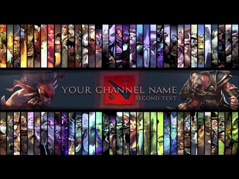 Free [DOTA 2] - Youtube Gaming Channel Art Template|PSD File|[FREE DOWNLOAD]