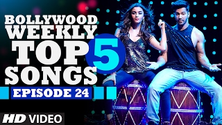 Bollywood Weekly Top 5 Songs | Episode 24 | Hindi Songs 2017 | T-Series