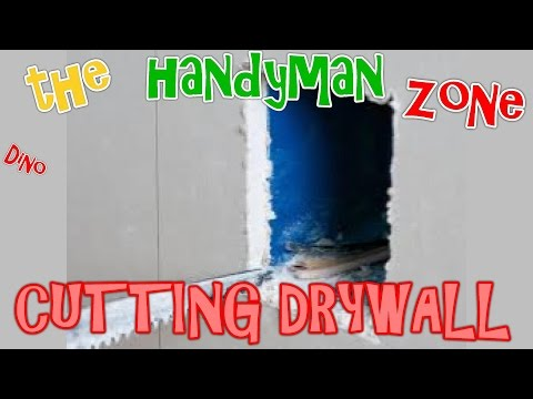 CUTTING DRYWALL straight lines, shapes & holes