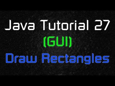 Java Tutorial 27 (GUI) - Draw Rectangles