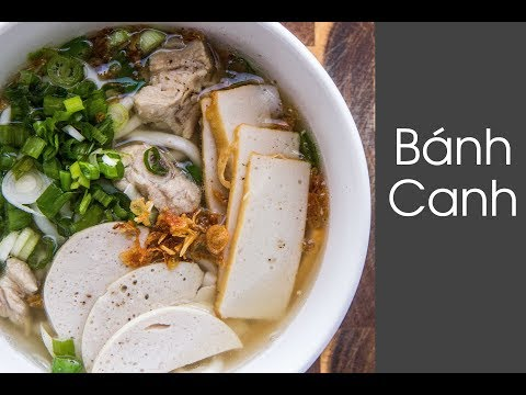 How to Make Vietnamese Thick Noodle Soup (Banh Canh)