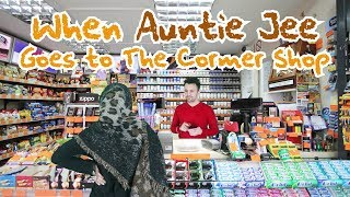 When Auntie Jee Goes to The Corner Shop | OZZY RAJA