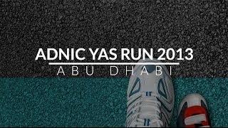 ADNIC Yas Run 2013 - Abu Dhabi