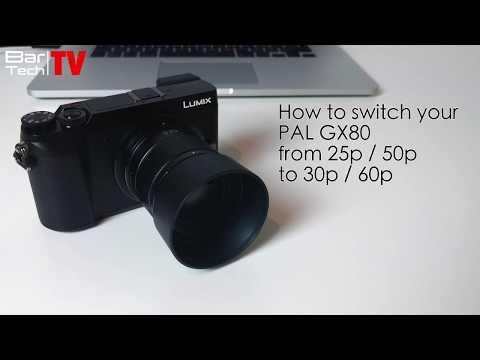 Panasonic Lumix GX80 How to Change PAL 25P/50P to 30P/60P