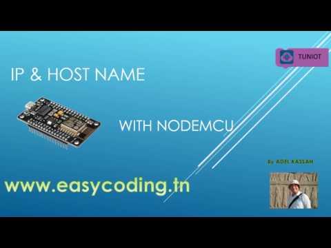 NodeMcu (ESP8266) Tutorial 22: IP & Host name