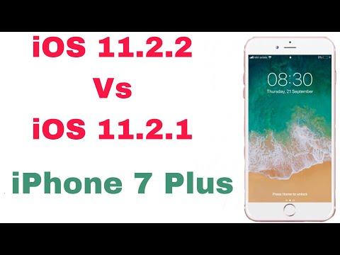 iOS 11.2.2  vs iOS 11.2.1 Speed test on iPhone 7 plus