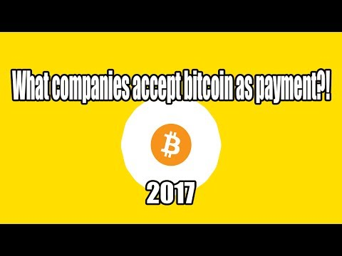 WHO ACCEPTS BITCOIN AS PAYMENT | THE COMPANIES SHOPS & STORES