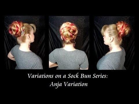 Variations on a Sock Bun Series: The Anja Variation