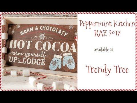 2017 RAZ Peppermint Kitchen at Trendy Tree