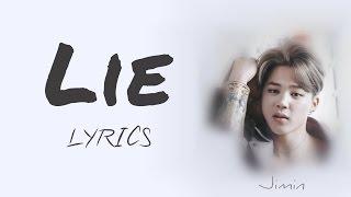 BTS Jimin Lie HanRomEng Lyrics FULL Version