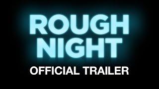 Rough Night - Official International Trailer - Starring Scarlett Johansson - At Cinemas June 16