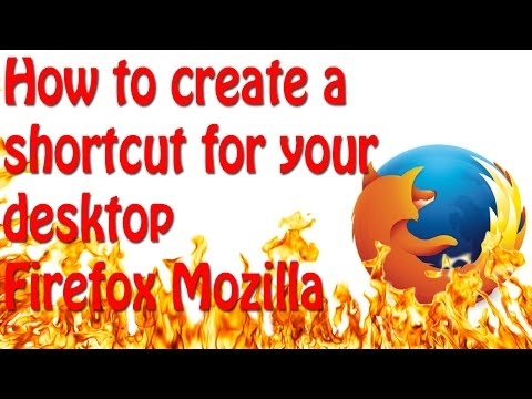 Mozilla how to create a shortcut for your desktop