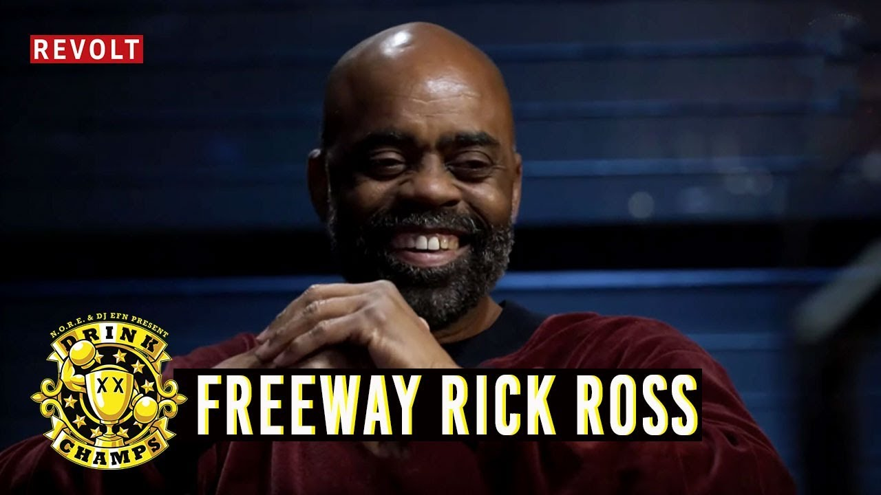 Freeway Rick Ross   Drink Champs (Full Episode)