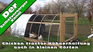 chicken tractor huehnerhaltung auch in kleinen gaerten get. Black Bedroom Furniture Sets. Home Design Ideas