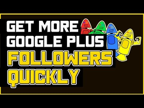 How to Get More Google Plus Followers Quickly? - +1000 Followers In a Month