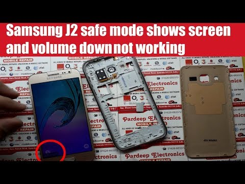 Samsung J2 safe mode shows screen and volume down not working | Pardeep Electronics