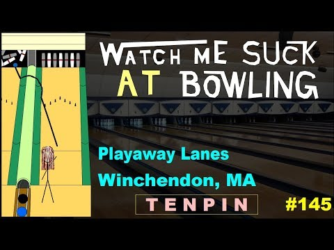 Watch Me Suck at Bowling! (Ep #145) Playaway Lanes, Winchendon, MA