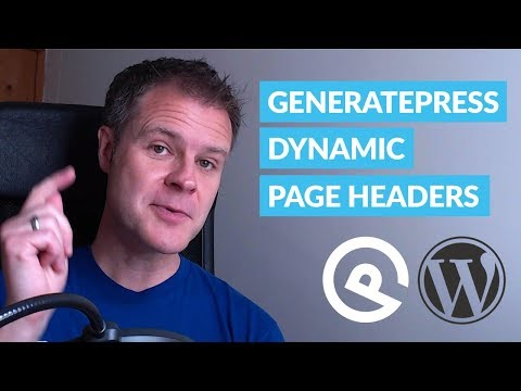 How to Create Dynamic Page Headers with GeneratePress