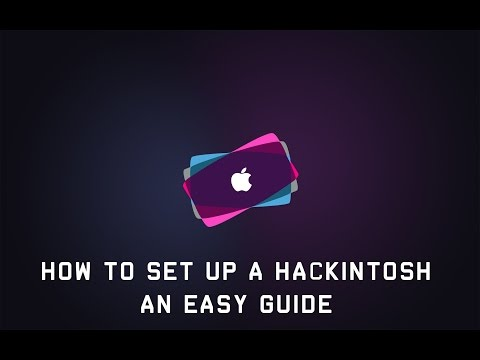 How To Set Up A Hackintosh - An Easy Guide
