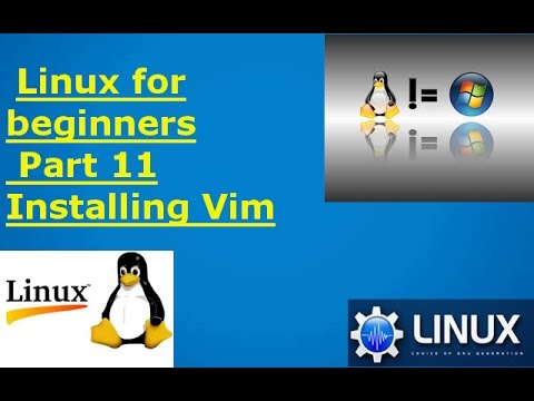linux tutorials for beginners part 11 installing Vim