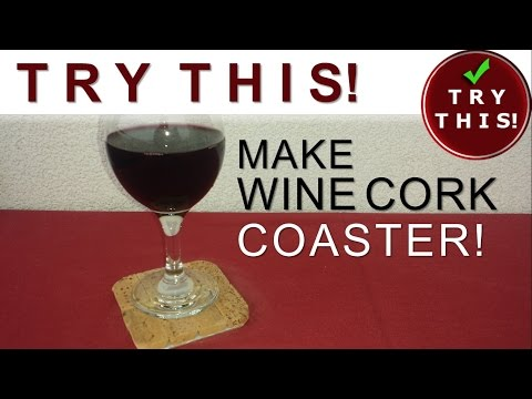 HOMEMADE - Wine cork coaster - TRY THIS!