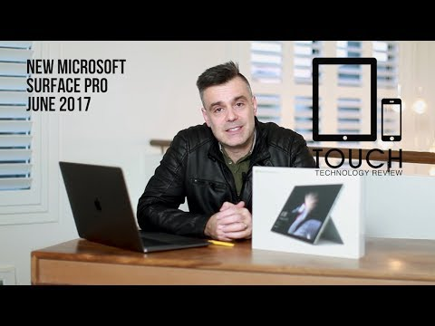 Microsoft Surface Pro 2017 - New Unboxing and Initial Review