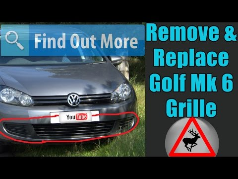 Remove & Replace a Grille on a Mk6 VW Golf/Rabbit