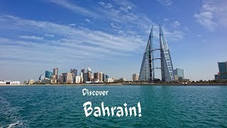 Bahrain - Pearl on the persian gulf 4K