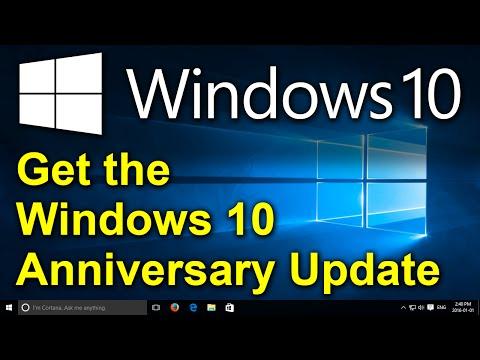 Windows 10 - Get the Windows 10 Anniversary Update - Upgrade to Windows 10 Anniversary Edition
