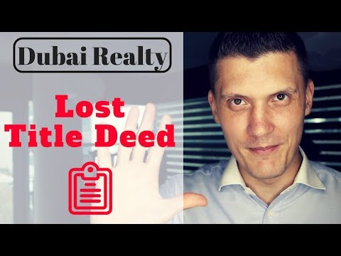 Dubai Real Estate: Replacement for Lost/ Damaged Title Deed