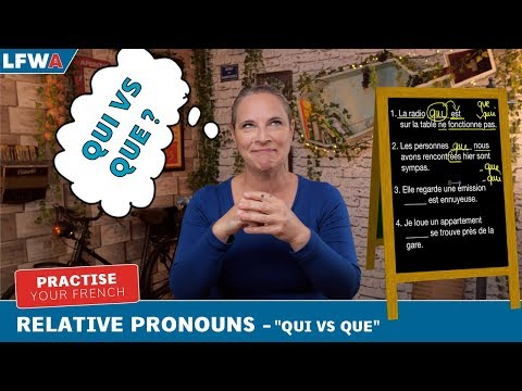 Xxx Mp4 Practise Your French Relative Pronouns Quot Qui Vs Que Quot 3gp Sex