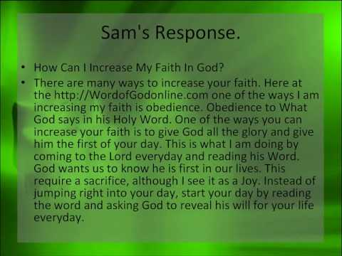 How can I increase my faith in God