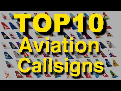 TOP 10 aviation CALLSIGNS!!! Explained by CAPTAIN JOE