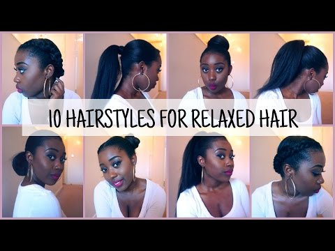 10 EASY and QUICK Hairstyles for Relaxed/Texlaxed Hair