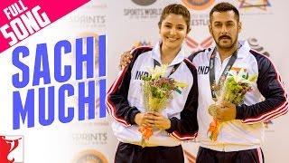 Sachi Muchi | Full Song | Sultan | Salman Khan | Anushka Sharma | Mohit Chauhan | Harshdeep Kaur