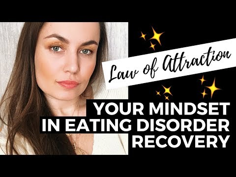 What You FOCUS On You Will ATTRACT! Your Mindset in Eating Disorder Recovery // Law of Attraction