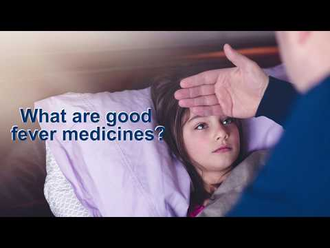 What are good fever medicines? - Dr. G P Dureja