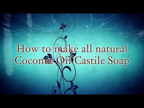 DIY Coconut Oil Castile Soap