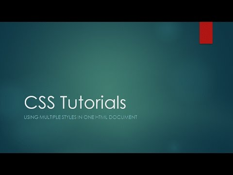 CSS Tutorials - Using Mutiple Styles in One HTML Document
