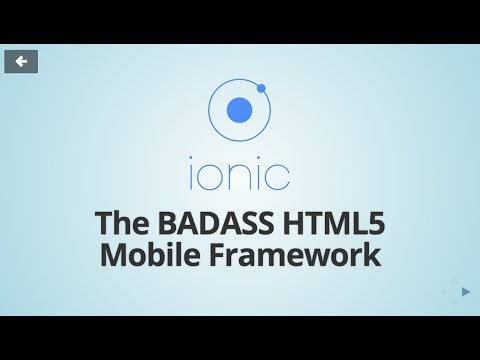 Ionic Framework - The Badass HTML5 Mobile Framework