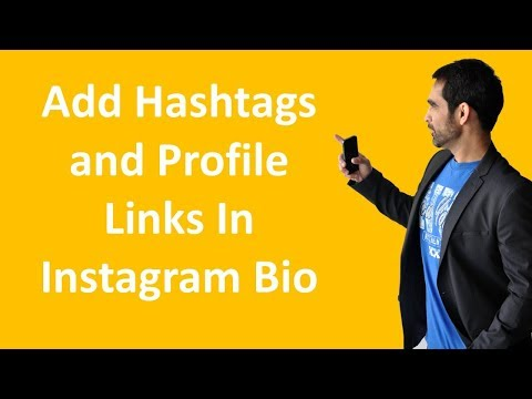 Adding Hashtags and Profile Links In Instagram Bio
